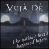 vuja_then: (Vuja De)