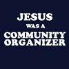 meliska13: (Obama - jesus was a community organizer)