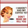 aimeelicious: (coffee_yet)