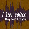 aimeelicious: (ihearvoices)