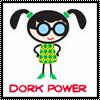 aimeelicious: (dorkpower_bybisty)