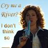 tiggymalvern: (cry me a River)