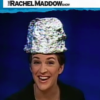 twisted_miracle: (Maddow tinfoil hat)