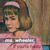honey_wheeler: (ms wheeler if you're nasty)