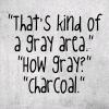 diekahvi: (grey area/NCIS quote)