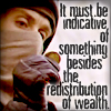 clauclauclaudia: (R&G - redistribution of wealth)