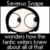 clauclauclaudia: (HP - Severus Snape wonders how the fanfi)