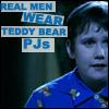 roisindubh211: (Real men wear Teddy bear pjs)
