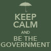 notyourproblem: (Be the government)