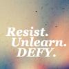 lunadelcorvo: (Resist Defy Unlearn)