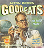 good_eats: Alton Brown: Book cover to Good Eats: The Early Years (Default)