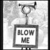 mamagotcha: (Blow me)