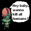 kermitdef: (Kill all Humans)