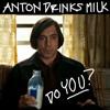 arkratirma: (anton, milk)