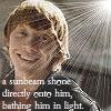 shocolate: (a sunbeam shone directly onto him)