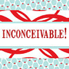 jbwordsmith: (inconceivable)