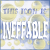"""hermionesviolin: text """"This icon is INEFFABLE"""" with bubbles in the background (ineffable)"""