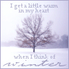 "hermionesviolin: image of a snowy tree with text ""I get a little warm in my heart when I think of winter"" (warm heart cold hands)"