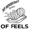 chantress: (My Hovercraft Is Full of Feels)