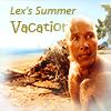 tallihensia: (Lex - Summer Vacation)