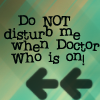 hakeber: (Do not disturb when Dr Who is on)