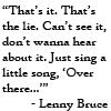 benchilada: (Lenny Bruce on War)