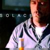 joeybug: (House - Solace)