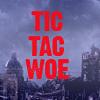 tic_tac_woe: (tic tac woe)