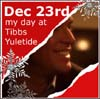 the_proofreader: (Advent Calendar, Tibbs, 23rd December)