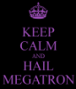 silberstreif: (Hail Megatron)
