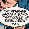 chicafrom3: text: the POGUES wrote a song that could've been about you (hellblazer)