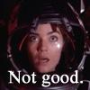 "fractalwolf: Ivanova from Babylon 5, staring upwards in shock, captioned ""Not Good"" (Not good)"
