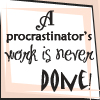 sareini: A Procrastinator's work is never done! (Procrastination)