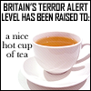 luckylove: (Britain Terror level, tea - terror level)