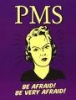 epic_life_fail: (PMS be afraid)