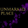 unmarked_place: (Unmarked Place - text)