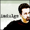 tyler_gone: ([text] indulge)