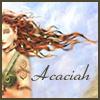 acaciah: (Acaciah)