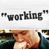billysgirl5: (Working)