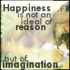 saavedra77: Happiness is an ideal of imagination, not reason. (Imagining happiness)