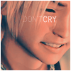 arawethiel: (don't cry)
