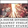 screwyoumarvel: (a house divided)