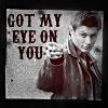 deanshot1: (Got my eye on you)