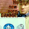 deanshot1: (No new porn)