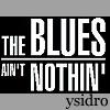 ysidro: (The Blues)