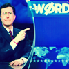megaloo: (ColbertReport: word)