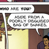 "seasnakes: speech bubbles: ""who are you?"" ""aside from a poorly disguised bag of snakes."" (why am I up?)"