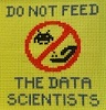 "fred_mouse: cross stitched image reading ""do not feed the data scientists"" (Default)"