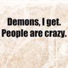 zan: (Text: Demons I Get)