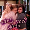 amedia: (Friends - Girls Need Girls)
